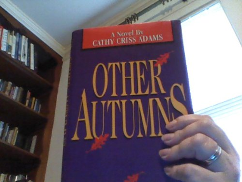Other Autumns: Adams, Cathy Criss