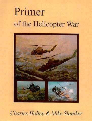 Primer of the Helicopter War