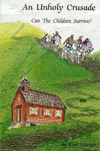 An Unholy Crusade (094437901X) by Ken Warner