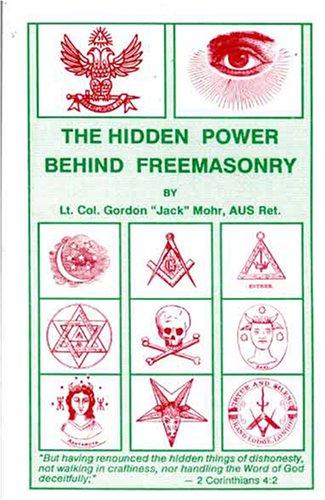 9780944379134: The Hidden Power Behind Freemasonry