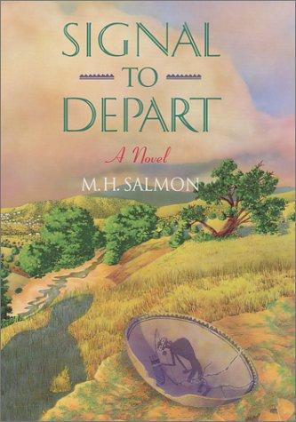 Signal to Depart: Salmon, M.H.