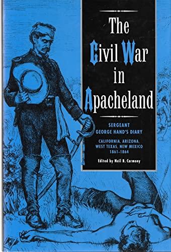 9780944383353: Civil War in Apacheland: Sergeant George Hand's Diary, 1861-1864
