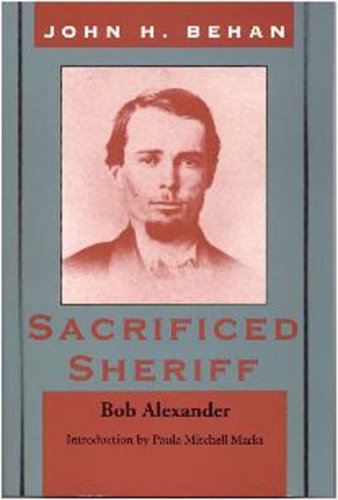 John Harris Behan : Sacrificed Sheriff: Bob Alexander