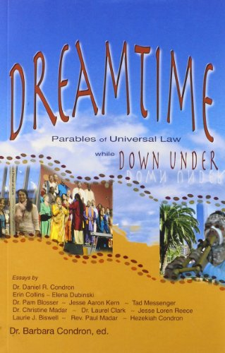 9780944386453: Dreamtime: Parables of Universal Law While Down Under