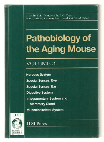 Pathobiology of the Aging Mouse: Nervous System, Special Senses (Eye and Ear), Digestive System, ...