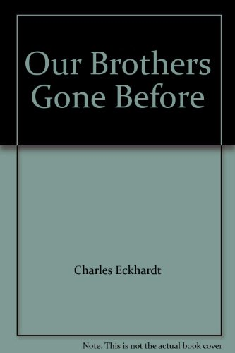 9780944413708: Our Brothers Gone Before