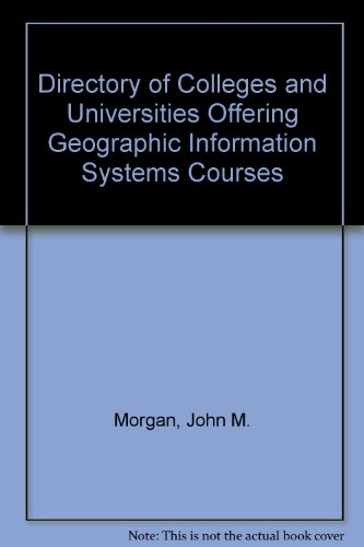 Directory of Colleges and Universities Offering Geographic: John M. Morgan,