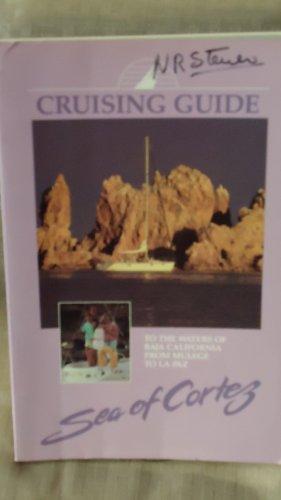 Cruising Guide to the Sea of Cortez: From LA Paz to Mulege: Scott, Simon & Scott, Nancy