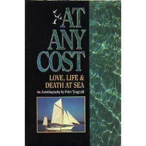 9780944428092: At Any Cost: Love, Life & Death at Sea : An Autobiography