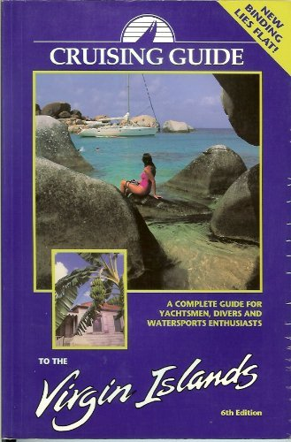 9780944428115: Cruising Guide to the Virgin Islands