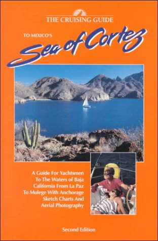 9780944428412: Cruising Guide to the Sea of Cortez: From LA Paz to Mulege