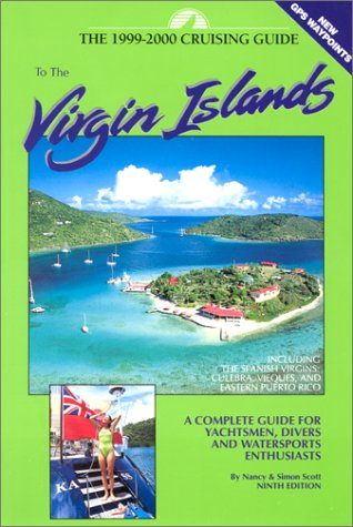 9780944428474: Cruising Guide to the Virgin Islands: 1999-2000