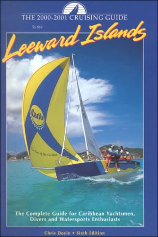 9780944428511: Cruising Guide to the Leeward Islands: 2000-2001 Edition