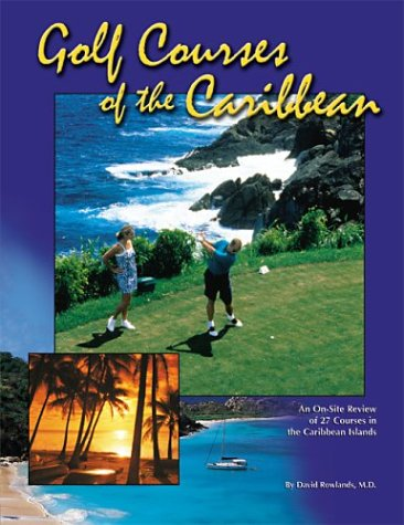 9780944428696: Golf Courses of the Caribbean