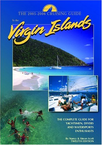 9780944428719: The Cruising Guide to the Virgin Islands: A Complete Guide for Yachtsmen, Divers and Watersports Enthusiasts