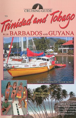9780944428771: Cruising Guide to Trinidad and Tobago Plus Barbados and Guyana (Cruising Guides)