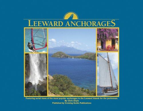9780944428825: Leeward Anchorages