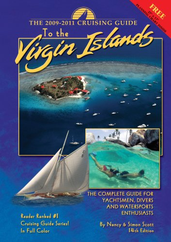 9780944428863: The Cruising Guide to the Virgin Islands 2009-2011: A Complete Guide for Yachtsmen, Divers and Watersports Enthusiasts