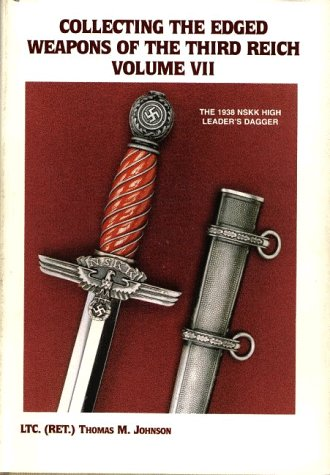 9780944432044: Collecting the Edged Weapons of the Third Reich, Volume VII