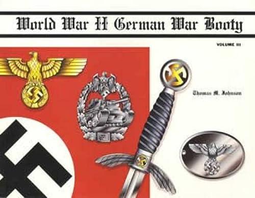 9780944432075: World War II German War Booty, Vol. III