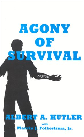 9780944435069: The Agony of Survival