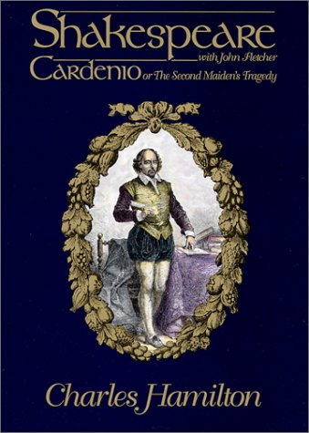 9780944435243: Cardenio or the Second Maiden's Tragedy