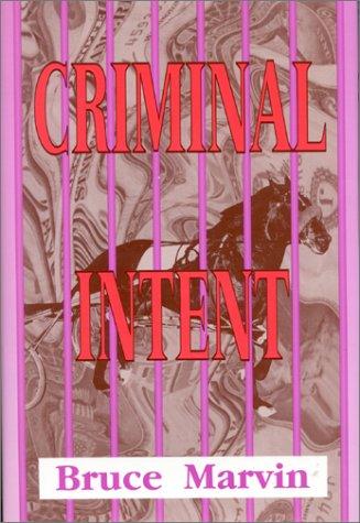 9780944435342: Criminal Intent