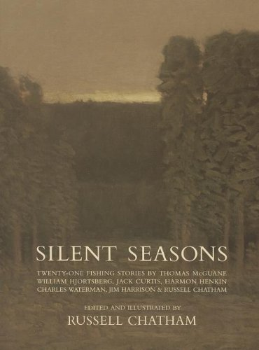 Silent Seasons: Twenty-One Fishing Stories (9780944439050) by Russell Chatham
