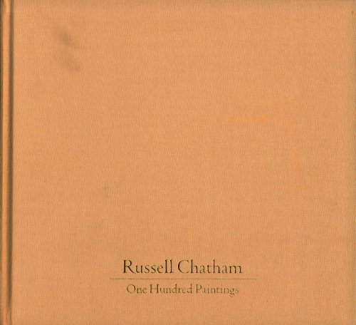 One Hundred Paintings: Harrison, Jim) Chatham, Russell