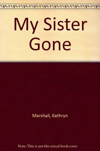 9780944439494: My Sister Gone