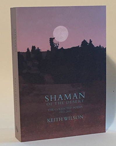 9780944439685: Shaman of the Desert (The Collected Poems 1965-2001)