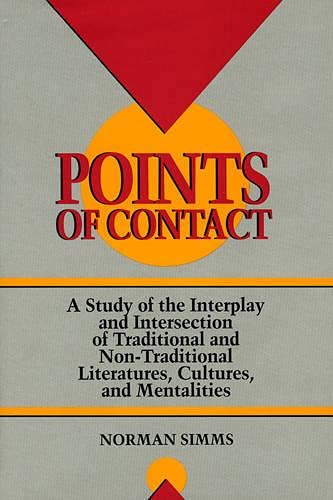 9780944473047: Points of Contact: A Study of the Interplay and Intersection of Traditional