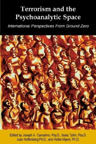 9780944473634: Terrorism and the Psychoanalytic Space: International Perspectives from Ground Zero