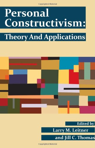9780944473948: Personal Constructivism: Theory and Applications