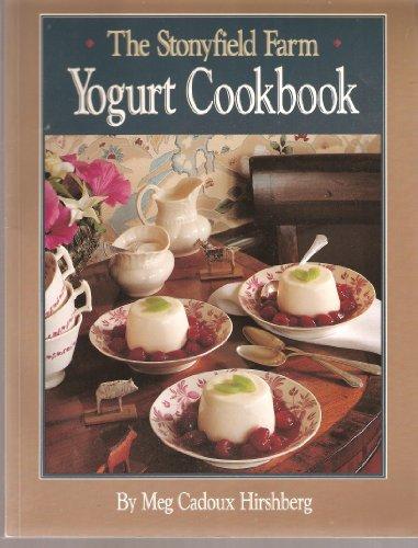 9780944475133: The Stonyfield Farm Yogurt Cookbook