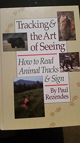 9780944475331: Tracking & the Art of Seeing: How to Read Animal Tracks & Sign