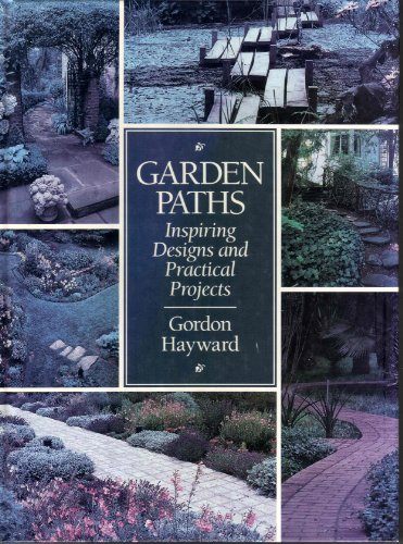 9780944475409: Garden Paths: Inspiring Designs and Practical Projects