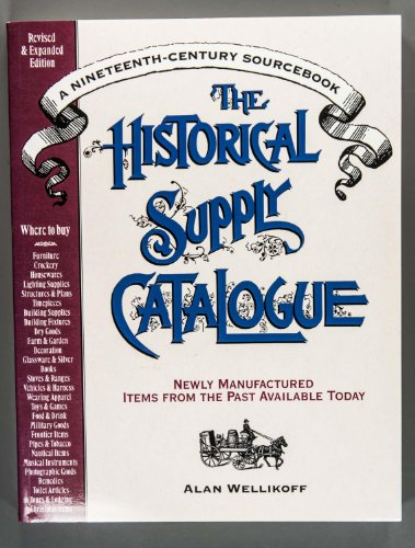 9780944475447: The Historical Supply Catalogue: A Nineteenth-Century Sourcebook