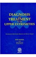 9780944480274: Diagnosis and Treatment of the Upper Extremities: Nonoperative Orthopaedic Medicine and Manual Therapy