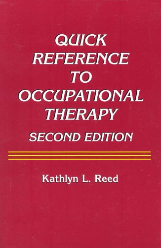 9780944480809: Quick Reference to Occupational Therapy