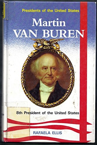9780944483121: Martin Van Buren, 8th President of the United States (Presidents of the United States)