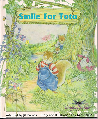 9780944483879: Smile for Toto (Dragonfly Tales)