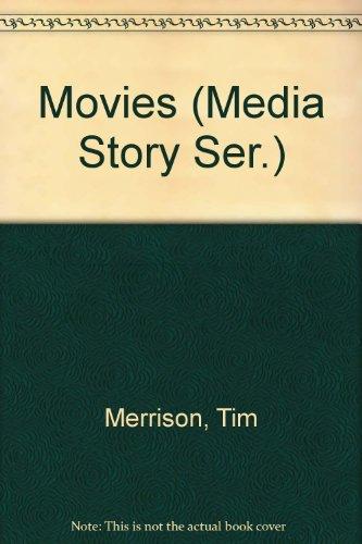 Movies (Media Story Ser.): Tim Merrison