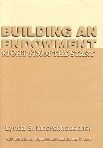9780944496688: Building an Endowment