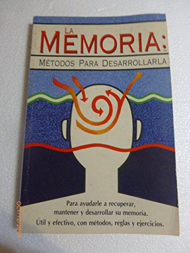 La Memoria Metodos Para Desarrollarla: Maria Eloisa Alvarez