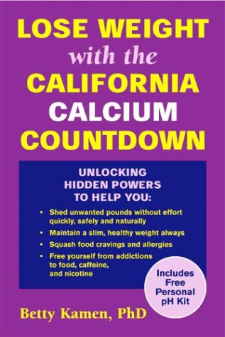 Lose Weight with the California Calcium Countdown: Kamen, Betty