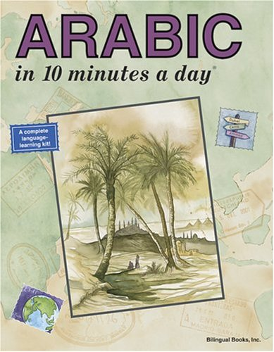 9780944502402: Arabic in 10 Minutes a Day (English and Arabic Edition)