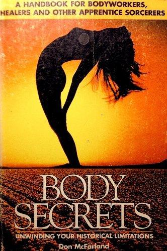 9780944504000: Body Secrets: Unwinding Your Historical Limitations