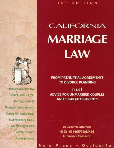 California Marriage Law (California Marriage Law, 13th ed): Sherman, Ed, Cameron, Susan