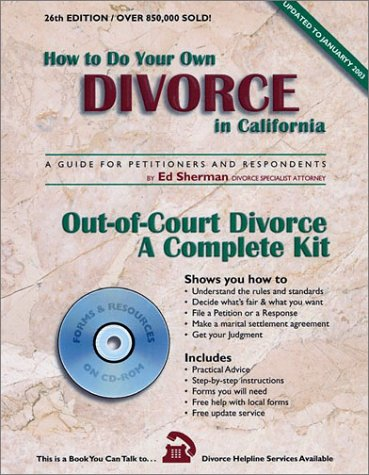 9780944508442: How to Do Your Divorce in California (CD-ROM) (a guide for Petitioners and Respondents (Out-of-Court Divorce a Complete Kit)